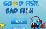 Плохая и хорошая рыба